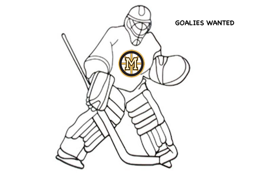 Goalies Wanted!