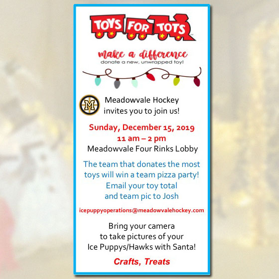 Toys for Tots:  Dec 6th – 15th, 2019
