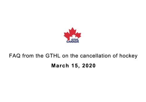 FAQ from the GTHL on the cancellation of hockey